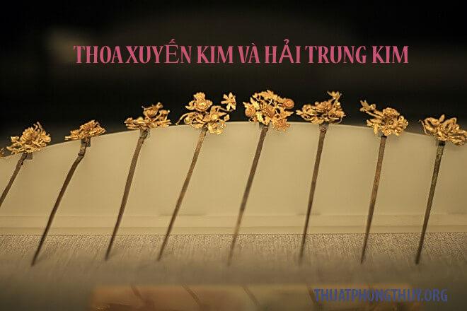 Người mạng Thoa Xuyến Kim và Hải Trung Kim hợp khắc ra sao và có ý nghĩa gì?